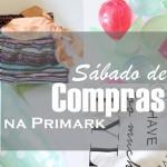 Compras pré-Verão na Primark