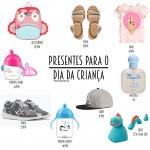 Presentes para o Dia da Criança