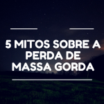 5 Mitos sobre a perda de massa gorda | Healthy Monday