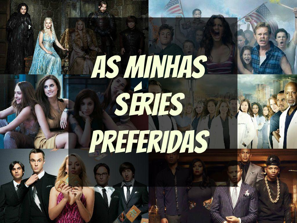 Das minhas séries preferidas