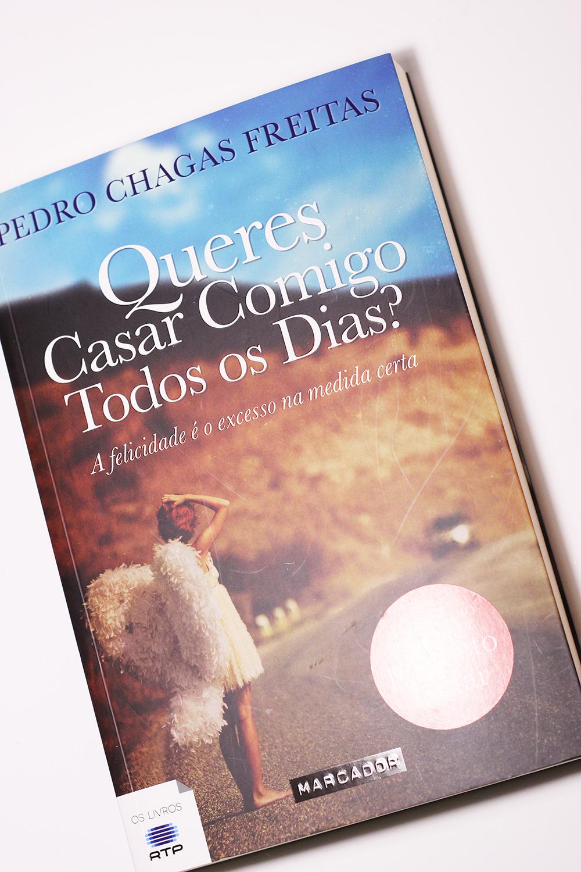 Queres Casar Comigo Todos os Dias - Pedro Chagas Freitas