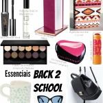 10 Essenciais Back 2 School