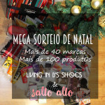 MEGA SORTEIO: 2 Cabazes de Natal (Living in B's Shoes + Salto Alto Blog)