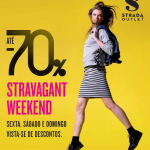 Stravagant Weekend do Strada Outlet, e 50€ para um/a sortudo/a