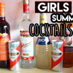 GIRLS Summer Cocktails #1