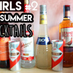 GIRLS Summer Cocktails #2… E um passatempo refrescante