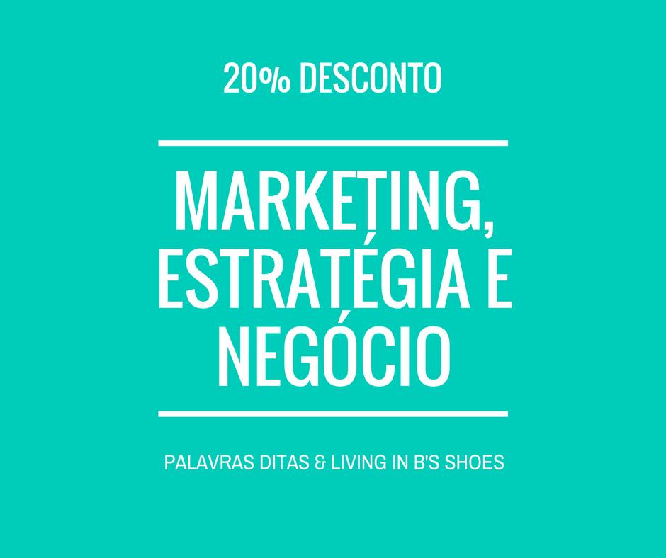 Marketing, Estratégia e Negócio