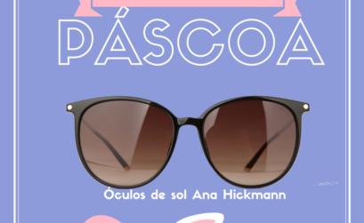 Giveaway óculos de sol Ana Hickmann
