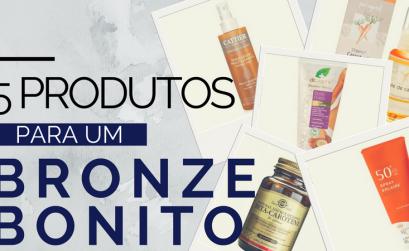 5 produtos para um bronze bonito